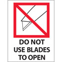 3 in x 4 in Do Not Use Blades to Open Labels