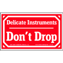 Don't Drop Delicate Instruments 5x3 Warning Label