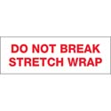 3 in x 110 yds Pre-Printed Tape  inDo Not Break Stretch Wrap in