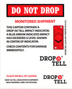 Do Not Drop - Monitored Shipment Warning Label