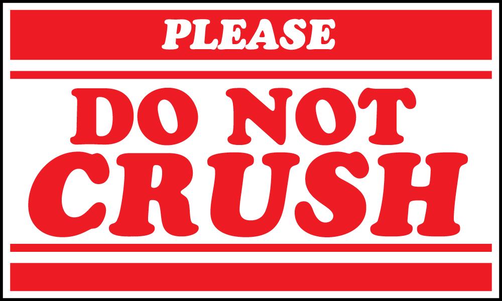 please do not crush warning label 5 x 3
