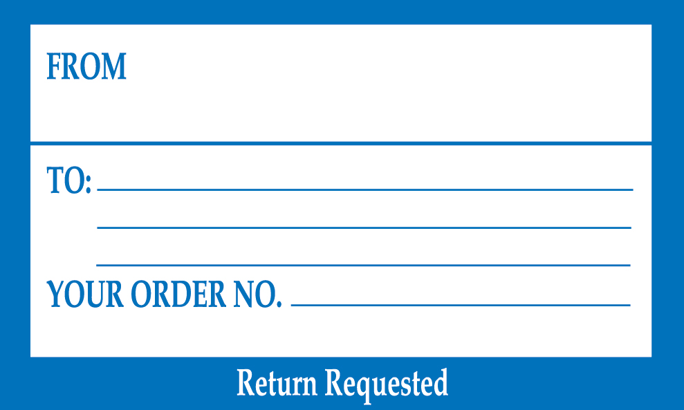 "Your Order No. Return Requested"" Shipping Label"